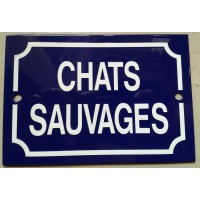 'Chats Savages' - Sign