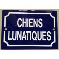 'Chiens Lunatiques' - Sign