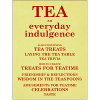 Tea. - An Everyday Indulgence